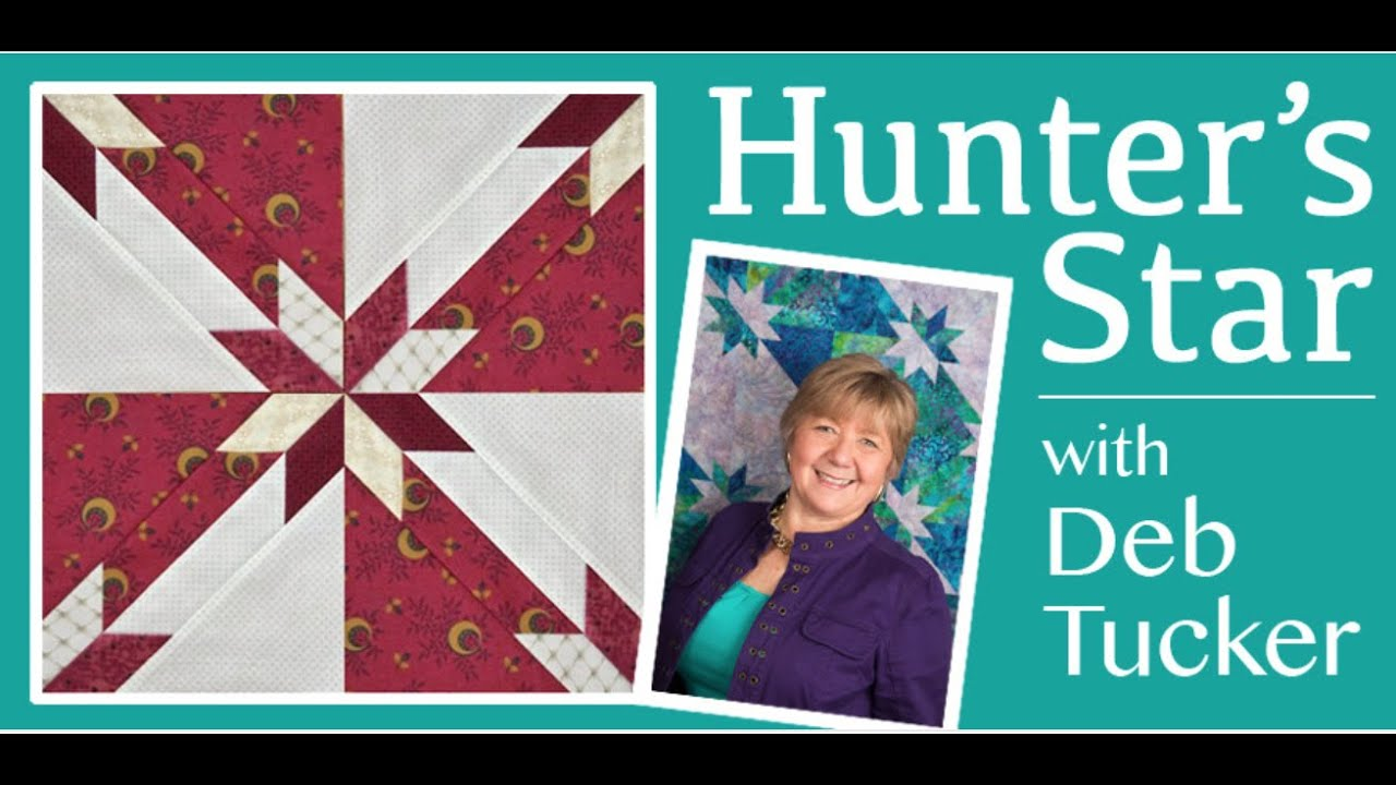 Hunters Star Made Easy With Deb Tucker Youtube