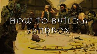 GM Prep: Sandboxes From Scratch
