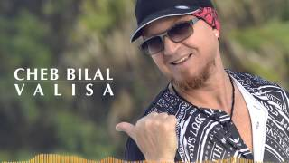 Cheb Bilal - Valisa