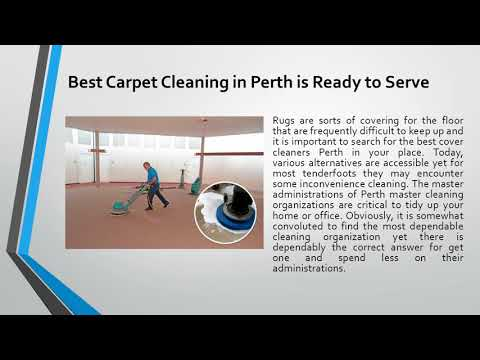 Best Carpet Cleaning in Perth is Ready to Serve