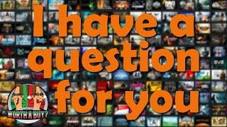 I have a Question for you - What were your best 10 Years in Gaming