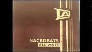 nacrobats - git your wait up (all ways 2003)