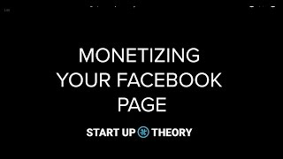 How to Monetize Your Facebook Page | StartUp Theory