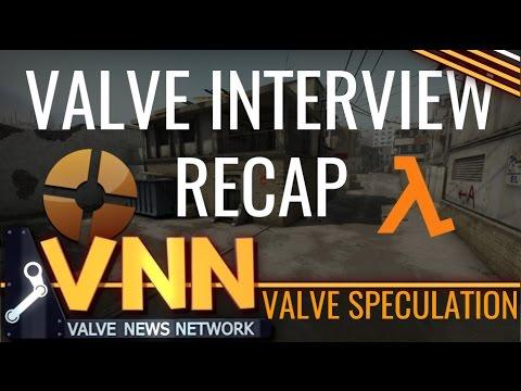 Valve Interviews Speculation & Recap