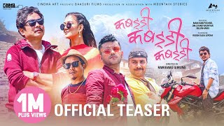 KABADDI KABADDI KABADDI - Movie Teaser || Dayahang Rai, Upasana Singh Thakuri, Karma, Wilson Bikram