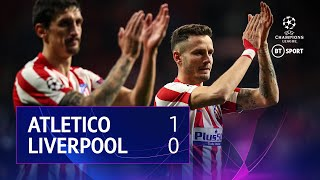 Atletico Madrid Vs Liverpool (1 0)   Uefa Champions League Highlights