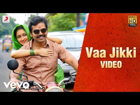 Kadaikutty Singam - Vaa Jikki Tamil Video | Karthi, Sayyeshaa | D. Imman