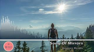 [Royalty Free Music] Title : Song Of Mirrors by Unicorn Heads