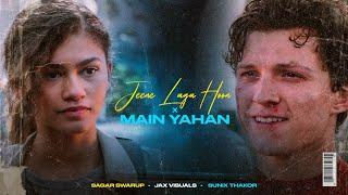 Jeene Laga Hoon x Main Yahan (Bonus Track) | Sagar Swarup x Jax Visuals x Sunix Thakor |