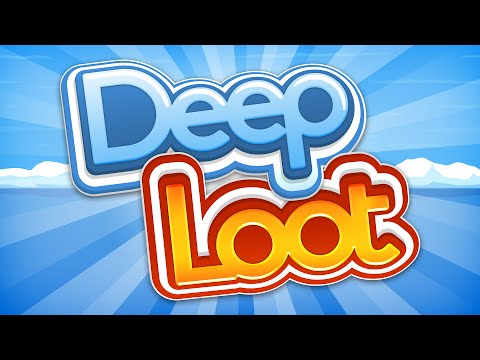 Deep Loot 1