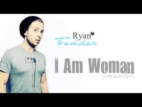 Ryan Tedder  I Am Woman  Jordin Sparks Demo