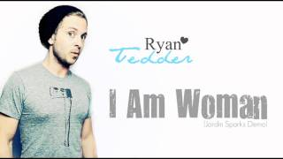 Ryan Tedder - I Am Woman ( Jordin Sparks Demo )