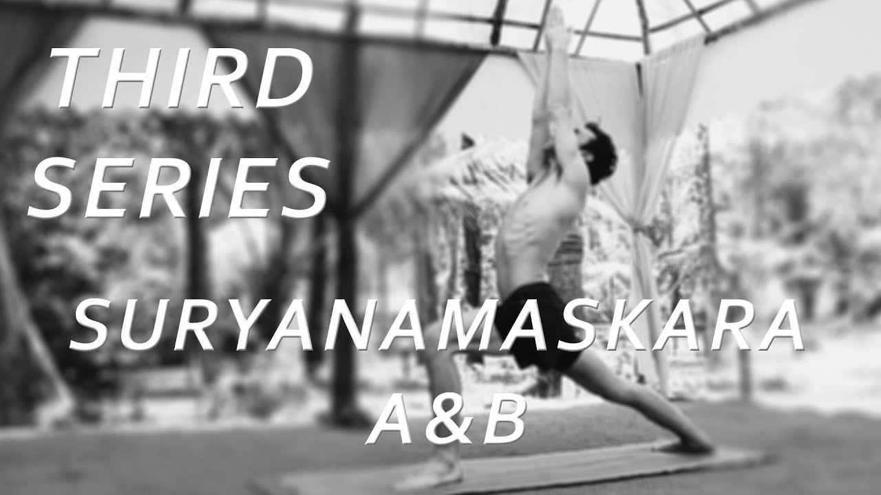 Suryanamaskara A&B - Third Series Ashtanga Demonstration with Joey Miles