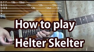 How to play Helter Skelter-The Beatles-Guitar Tutorial with tabs