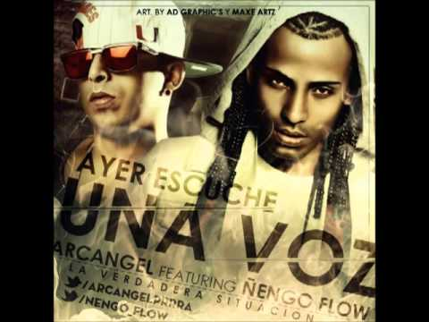 Ayer Escuche Una Voz - Arcangel Ft. Ñengo Flow (SEM) (Original) 2014