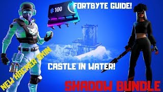 Fortnite-Water Castle, Hacker Breakpoint, Shadow Bundle! #fortbytesegítség