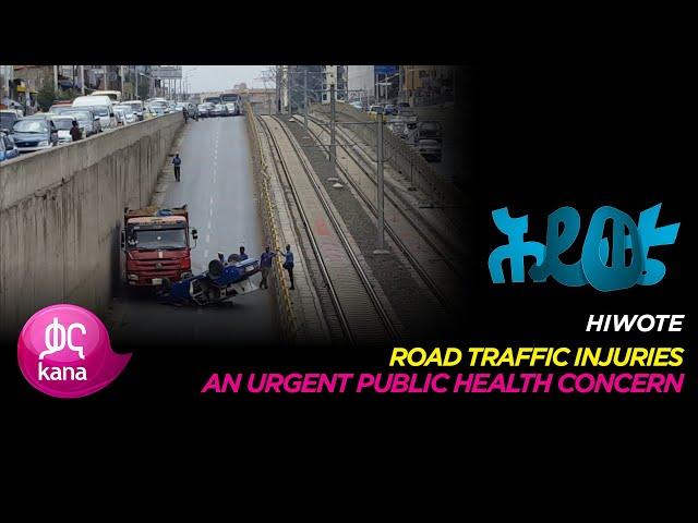 Road Traffic Injuries |Hiwote