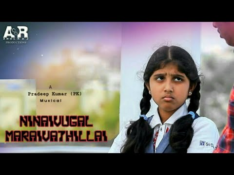 NINAIVUGAL MARAIVATHILLAI - Official tamil album song 4k Video| SIRAGUGAL MEDIAS| PRADEEPKUMAR(PK)