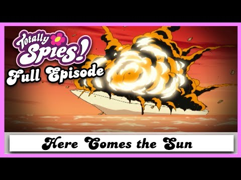 Here Comes the Sun | Series 2, Episode 6 | FULL EPISODE | Totally Spies