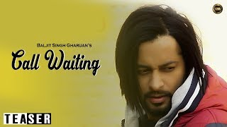 Teaser Call Waiting | Baljit Singh Gharuan | Full Official Teaser 2014 | Yaar Anmulle Records