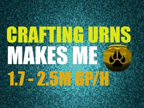 Crafting Urns For 1.7-2.5M GP/H - [AFK Method]