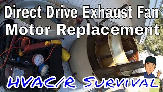 Exhaust With Direct Motor Replacement