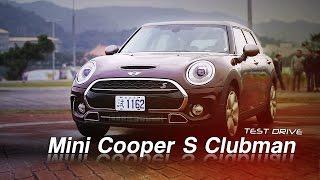 MINI Cooper S Clubman試駕:盡享獨一無二的優越感