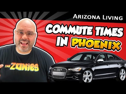 Commute Times in Phoenix 🌵 Moving to phoenix 🌵 Living in Arizona