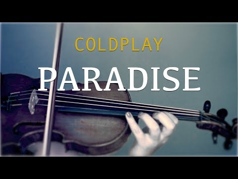 Coldplay - Paradise for violin and piano (COVER)