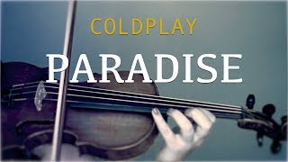 Coldplay Paradise for violin and piano COVER