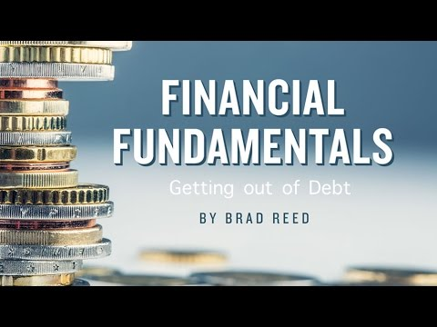 Financial Fundamentals: Getting Out Of Debt