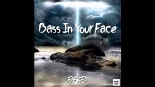 Ragerz Bass In Your Face Original Mix WhatdaFunk Records