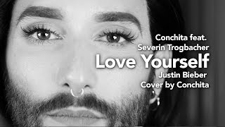 Love Yourself - Cover by Conchita feat. Severin Trogbacher - Justin Bieber
