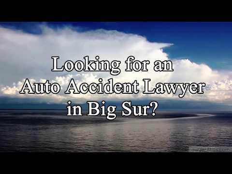 Big Sur Auto Accident Lawyer