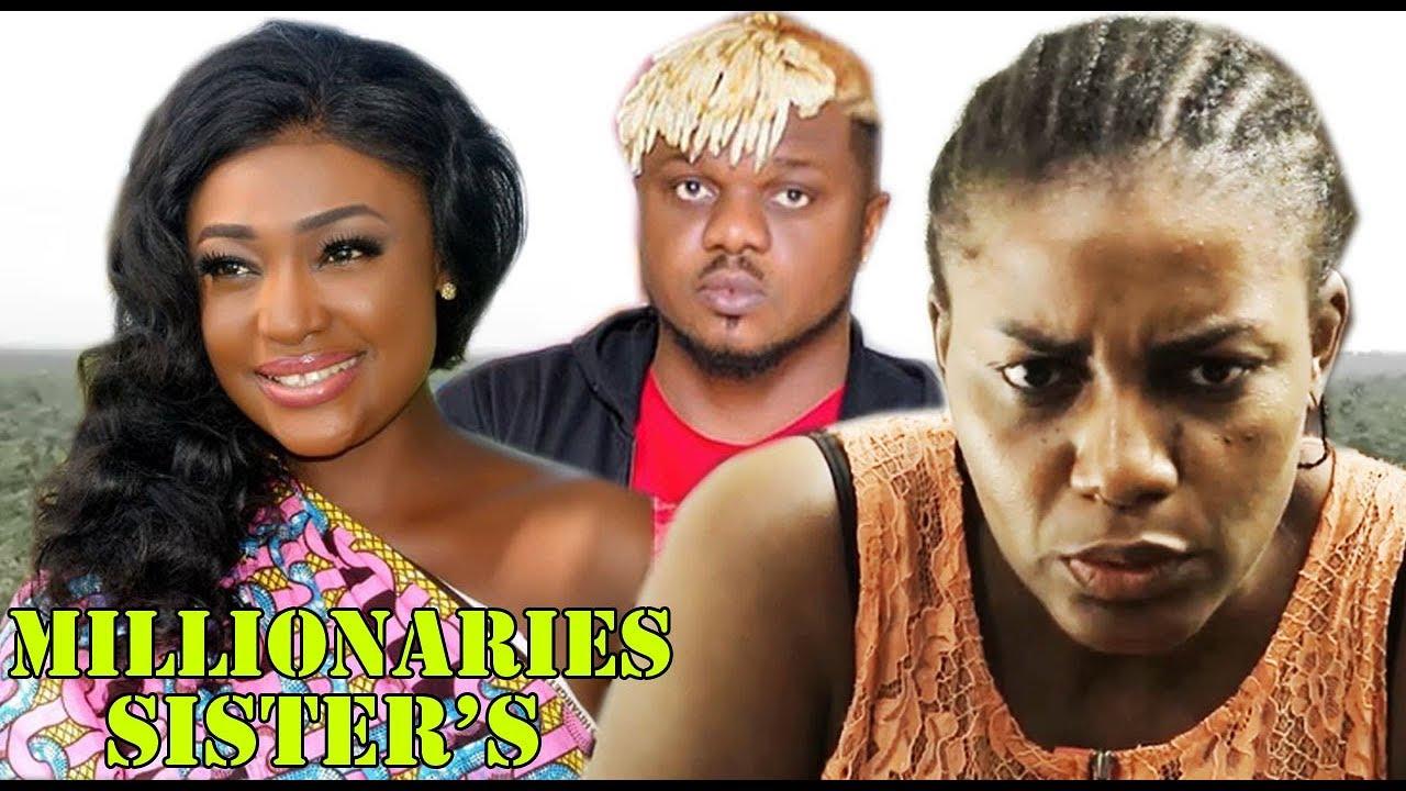 Download Millionaire Sister's Season 3 - 2019 movie  Latest Nigerian Nollywood Movie