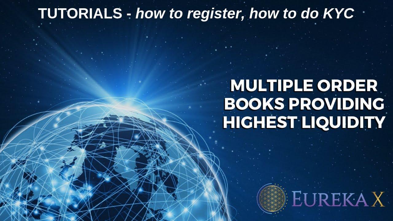 EurekaX  - The worlds highest liquidity #crypto Exchange - tutorials