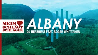 DJ Herzbeat - Albany (Official Lyric Video) ft. Roger Whittaker