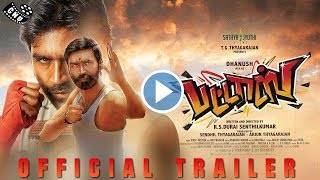 Pattas Official Trailer – Dhanush Dual Action | Sneha | Durai Senthil Kumar | Sathiya Jyothi Films