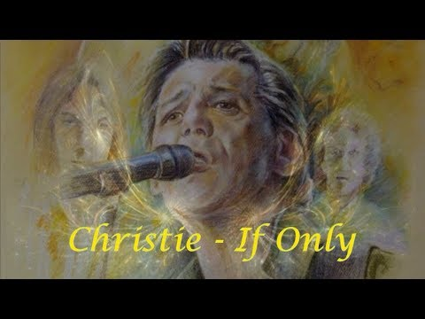 Christie - If Only