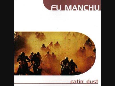 Fu Manchu - Eatin' Dust - 1999