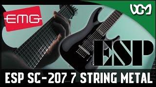 7 strings metal review esp ltd sc 207 emg active pickups   dacian grada