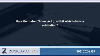 Does the False Claims Act prohibit whistleblower retaliation? thumbnail