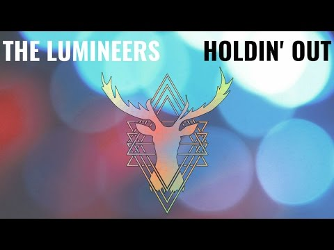 Holdin' Out - The Lumineers - Chasing Deer Cover