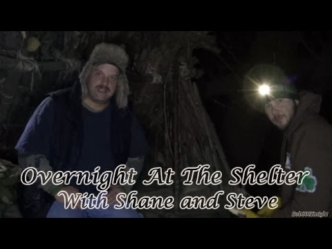 Overnight At The Shelter With Shane and Steve