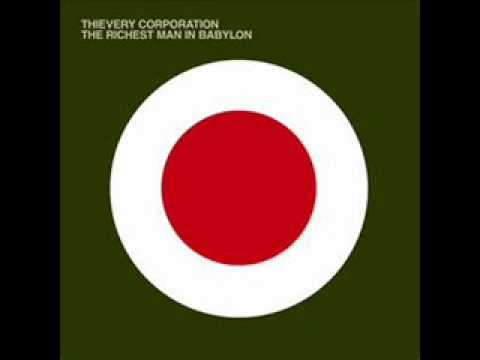 Thievery Corporation - The State Of The Union