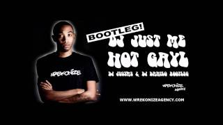 Belly Ft SnoopDogg - Hot Gayl (Dj Just Me & Dj Danilo Bootleg )