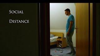 Social Distance SHORT FILM