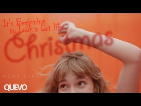 Noah Cyrus - It's Beginning to Look a Lot Like Christmas / Lyrics