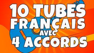 Apprendre à jouer 10 TUBES français avec 4 Accords - Le TUTO guitare Facile