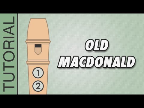 How to play Old MacDonald Had a Farm on the Recorder - Very Easy Tutorial